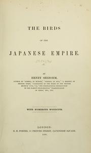Cover of: The birds of the Japanese Empire. | Frederic Seebohm