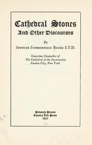 Cover of: Cathedral stones, and other discourses | Spencer Summerfield Roche