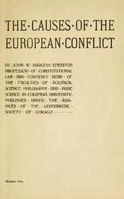 Cover of: The causes of the European conflict by John William Burgess