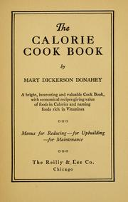 Cover of: The calorie cook book | Mary Dickerson Donahey