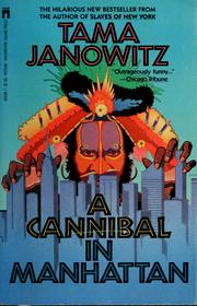 Cover of: A cannibal in Manhattan | Tama Janowitz