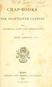Cover of: Chap-books of the eighteenth century by Ashton, John