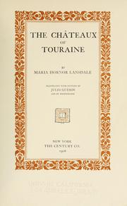 Cover of: The châteaux of Touraine | Maria Hornor Lansdale