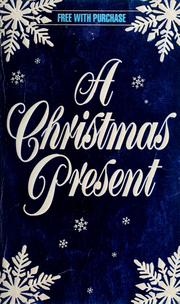 Cover of: A Christmas present | by Loretta Chase, Judith E. French, Lisa Kleypas ; and a special preview of After innocence by Brenda Joyce.