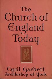 Cover of: The Church of England today | Garbett, Cyril Forster Abp. of York