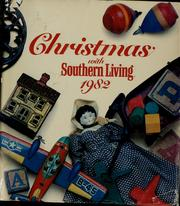 Cover of: Christmas with Southern living, 1982 | compiled & edited by Jo Voce and Candace N. Conard.