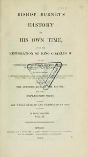 Cover of: Bishop Burnet's History of his own time, from the restoration of King Charles II : together with the author's life, by the editor and some explanatory notes | Burnet, Gilbert