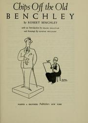 Cover of: Chips off the old Benchley | Benchley, Robert