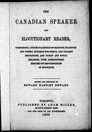 Cover of: The Canadian speaker and elocutionary reader |
