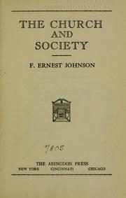 Cover of: The church and society | Frederick Ernest Johnson