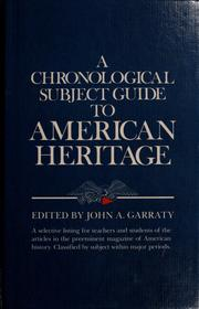 Cover of: A Chronological subject guide to American Heritage, December 1954-December 1984 |