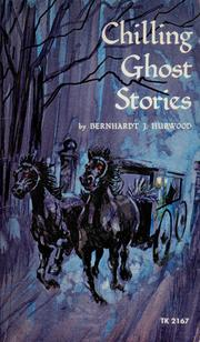 Cover of: Chilling ghost stories | Bernhardt J. Hurwood