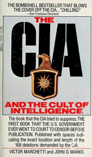 Cover of: The CIA and the Cult of Intelligence by Victor Marchetti, John D. Marks