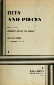 Cover of: Bits and pieces | Corinne Jacker
