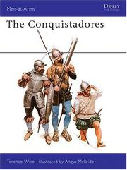 Cover of: The Conquistadores | Terence Wise