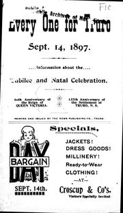 Cover of: Every one for Truro, Sept. 14, 1897, information about the jubilee and natal celebration |