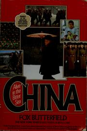 Cover of: China, alive in the bitter sea | Fox Butterfield