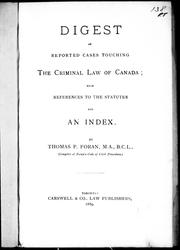 Cover of: Digest of reported cases touching the criminal law of Canada |