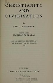 Christianity and civilisation by Emil Brunner