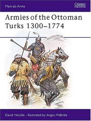 Cover of: Armies of the Ottoman Turks, 1300-1774