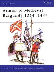 Cover of: Armies of Medieval Burgundy 1364-1477 | Nicholas Michael