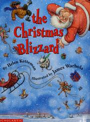 Cover of: The Christmas blizzard | Helen Ketteman