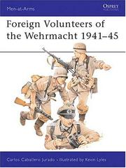 Cover of: Foreign volunteers of the Wehrmacht, 1941-45