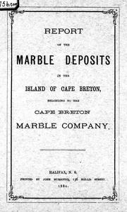 Report of the marble deposits in the island of Cape Breton belonging to the Cape Breton Marble Company