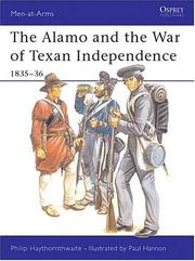 Cover of: The Alamo and the War of Texan Independence 1835-36