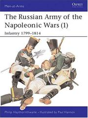 Cover of: The Russian Army of the Napoleonic Wars (1): Infantry 1799-1814