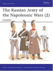 Cover of: The Russian Army of the Napoleonic Wars (2): Cavalry 1799-1814