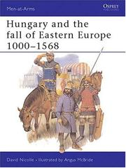 Cover of: Hungary and the Fall of Eastern Europe 1000-1568