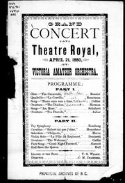 Cover of: Grand concert at Theatre Royal, April 21, 1880 by Victoria Amateur Orchestra |