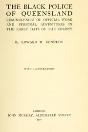 Cover of: black police of Queensland | Edward B. Kennedy