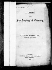 Cover of: A letter to the Lord Archbishop of Canterbury | Hibbert Binney