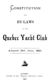 Cover of: Constitution and by-laws of the Quebec Yacht Club |