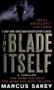 Cover of: The blade itself | Marcus Sakey
