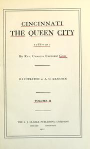 Cover of: Cincinnati, the Queen City, 1788-1912 | Charles Frederic Goss