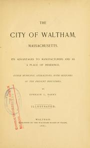 Cover of: The City of Waltham, Massachusetts by Ephraim L. Barry