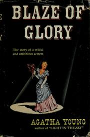 Cover of: Blaze of glory | Agnes Brooks Young