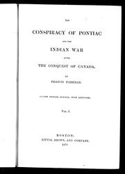 Cover of: The conspiracy of Pontiac and the Indian war after the conquest of Canada by Francis Parkman