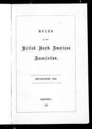 Cover of: Rules of the British North American Association | British North American Association.