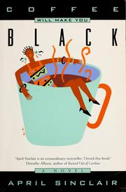 Cover of: Coffee will make you black | April Sinclair