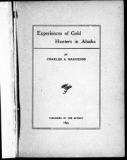 Cover of: Experiences of gold hunters in Alaska | Charles A. Margeson