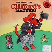 Cover of: Clifford's Manners by Norman Bridwell