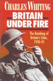Cover of: Britain under fire | Charles Whiting