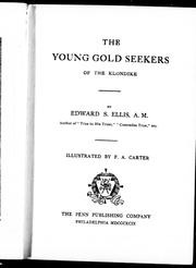 Cover of: The young gold seekers of the Klondike | Edward Sylvester Ellis