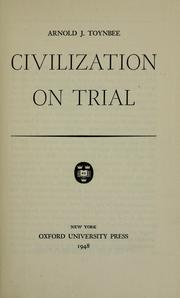 Cover of: Civilization on trial by Arnold Joseph Toynbee
