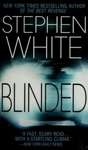 Cover of: Blinded | Stephen White