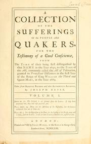 Cover of: A collection of the sufferings of the people called Quakers | Joseph Besse